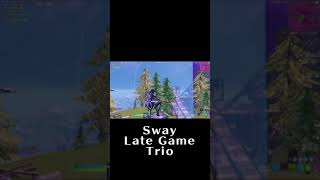 Sway Late Game Trio【フォートナイト/fortnite】#Shorts #切り抜き